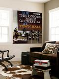 Thelonious Monk - The Thelonious Monk Orchestra in Town Hall Nástěnný výjev