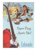 Super Cozy, Apres Ski Poster