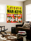 The Mar-Keys - Last Night Do the Pop-Eye Vægplakat