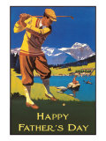 Happy Father's Day, Golfing in the Mountains Posters