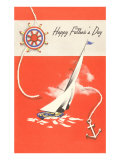 Happy Father's Day, Sailboat and Anchor Poster
