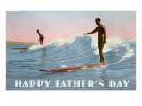 Happy Father's Day, Surfing Long Boards Posters