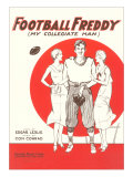 Football Freddy, Sheet Music Posters