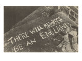 There Will Always Be an England Chalk on Pavement Print