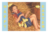 Happy Easter, Girl in Hay with Chicks Posters