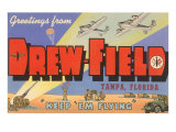 Greetings from Drew Field, Tampa, Florida Poster