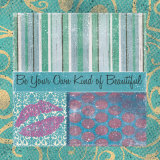 Be Your Own Beautiful Poster von Louise Carey