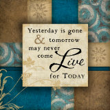 Live For Today Posters tekijänä Jennifer Pugh