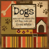 Dog's Whole Life Affiches par Jennifer Pugh