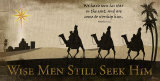 Wise Men Still Seek Him Print by Jennifer Pugh