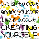 Creating Yourself Poster von Louise Carey