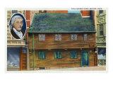 Boston, Massachusetts - Exterior View of the Paul Revere Home, Paul Revere Portrait, c.1933 Art
