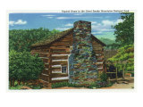 Great Smoky Mts. Nat'l Park, Tn - View of a Typical Home in the Park, c.1940 Posters