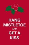 Hang Mistletoe Posters