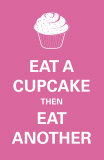 Eat A Cupcake Posters