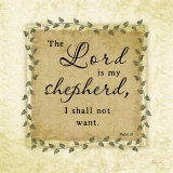 The Lord Is My Shepherd Prints by Jennifer Pugh