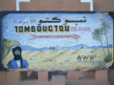 Sign to Tombouctou, in the Town of Zagora, Vallee Du Draa, Anti Atlas, Morocco Photographic Print by Morandi Bruno
