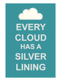 Every Cloud Has A Silver Lining Premium Giclee Print by  The Vintage Collection