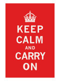 Keep Calm and Carry On Giclee Print