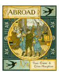 Abroad - book cover By Thomas Crane and Ellen E Houghton Giclee Print by Thomas Crane