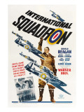 International Squadron, Ronald Reagan (Center), 1941 Posters