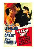 In Name Only, Kay Francis, Cary Grant, Carole Lombard on Window Card, 1939 Photo