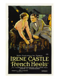 French Heels, Irene Castle, Ward Crane, 1922 Posters