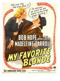 My Favorite Blonde, Madeleine Carroll, Bob Hope on Window Card, 1942 Poster