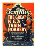 The Great K&A Train Robbery, Tom Mix, 1926 Posters