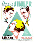 Once a Sinner, Joel Mccrea, Dorothy Mackaill, John Halliday on Window Card, 1931 Print