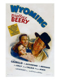 Wyoming, Ann Rutherford, Leo Carrillo, Wallace Beery, 1940 Posters