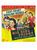 His Girl Friday, Cary Grant, Rosalind Russell, 1940 Prints