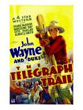 Telegraph Trail, John Wayne (Climbing Telegraph Pole), 1933 Posters