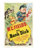 The Bank Dick, Top Center: W.C. Fields, 1940 Posters