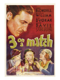 Three on a Match, Warren William, Bette Davis, Joan Blondell, Ann Dvorak, 1932 Posters
