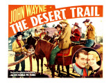 The Desert Trail, Far Left: John Wayne, 1935 Posters