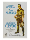 The Alaskan, Style 'A' Poster Featuring Thomas Meighan, 1924 Photo