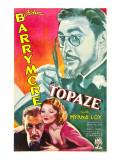 Topaze, John Barrymore, Myrna Loy, 1933 Posters