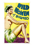 Wild Women of Borneo, 1931 Print