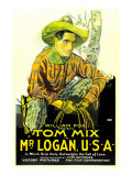 Mr. Logan, U.S.A., Tom Mix, 1919 Photo