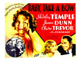 Baby, Take a Bow, Shirley Temple, Claire Trevor, James Dunn, 1934 Plakater