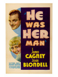 He Was Her Man, Top to Bottom: James Cagney, Joan Blondell, 1934 Posters