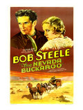 The Nevada Buckaroo, Bob Steele, Dorothy Dix, 1931 Posters