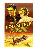 The Nevada Buckaroo, Bob Steele, Dorothy Dix, 1931 Posters