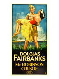 Mr. Robinson Crusoe, Douglas Fairbanks Sr., Maria Alba, 1932 Poster