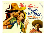 The Gay Desperado, Nino Martini, Ida Lupino, Leo Carrillo, 1936 Poster