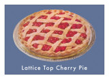Lattice Top Cherry Pie Poster