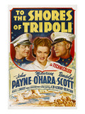 To the Shores of Tripoli, John Payne, Maureen O'Hara, Randolph Scott, 1942 Posters