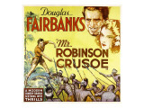 Mr. Robinson Crusoe, Douglas Fairbanks, 1932 Posters