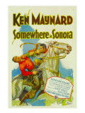 Somewhere in Sonora, Ken Maynard (Right), 1927 Prints